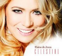 Elaine De Jesus - Celestial (Retirado à Pedido da Gravadora) 2010