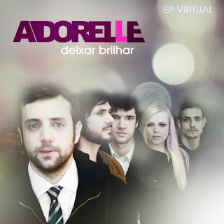 Adorelle - Deixar Brilhar EP (2010)