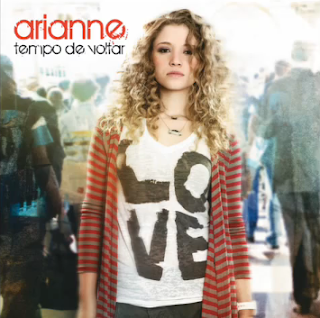 Arianne - Tempo De Voltar (2010)