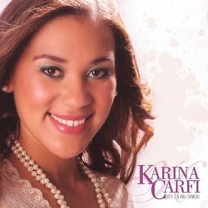 Karina Carfi - Este é o Meu Coração (2010)