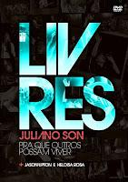 LIVRES PARA ADORAR - PRA QUE OUTROS POSSAM VIVER (2010) ÁUDIO DVD