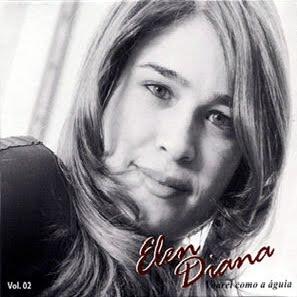 Elen Diana - Voarei Como a Águia - 2010