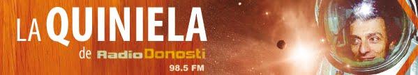 La Quiniela de Radio Donosti