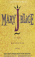 """""""You Remind Me"""" Mary J. Blige"""
