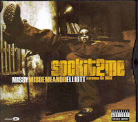 """Sock It 2 Me"" Missy Elliot featuring Da Brat"