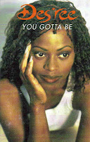 """You Gotta Be"" Des'ree"