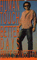 """Human Touch"" ""Better Days"" Bruce Springsteen"