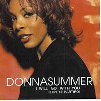 """I Will Go With You (Con Te Partiro)"" Donna Summer"