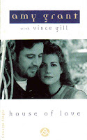 """90's Songs """"House Of Love"""" Amy Grant featuring Vince Gill"""