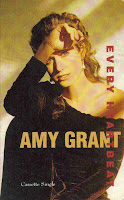 """Every Heartbeat"" Amy Grant"