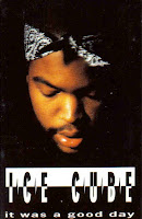 """It Was A Good Day"" Ice Cube"