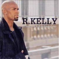 """""""If I Could Turn Back The Hands Of Time"""" R. Kelly"""