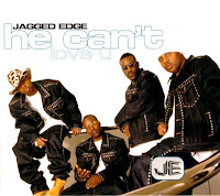 """90's Music """"He Can't Love You"""" Jagged Edge"""