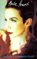 "90's Songs ""Walking On Broken Glass"" Annie Lennox"