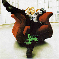 """I Love You Always Forever"" Donna Lewis"