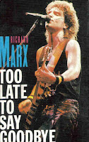 """Too Late To Say Goodbye"" Richard Marx"