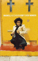 """Ascension (Don't Ever Wonder)"" Maxwell"