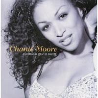 """Chante's Got A Man"" Chante Moore"