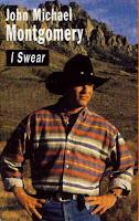 """I Swear"" John Michael Montgomery"
