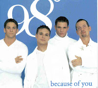 """Because Of You"" 98 Degrees"