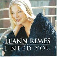 """I Need You"" LeAnn Rimes"