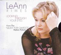 """Looking Through Your Eyes"" LeAnn Rimes"