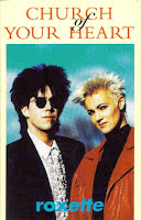 """Church Of Your Heart"" Roxette"