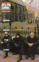 """Down With The King"" Run D.M.C."