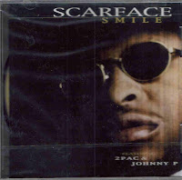 """Smile"" Scarface featuring 2 Pac"