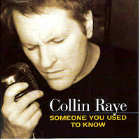 """Someone You Used To Know"" Collin Raye"