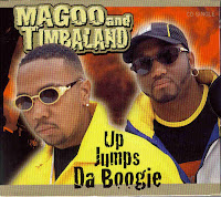 """Up Jumps Da Boogie"" Timbaland & Magoo"