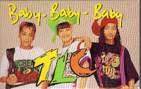"90's Girl Groups ""Baby-Baby-Baby"" TLC"