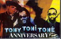 """""""Anniversary"""" Tony! Toni! Tone!"""