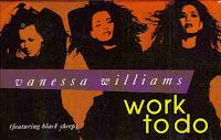 """Work To Do"" Vanessa Williams"