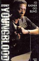 """I'd Rather Go Blind"" Sydney Youngblood"
