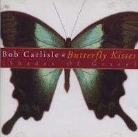 "90's Music ""Butterfly Kisses"" Bob Carlisle"