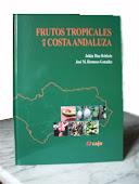 Frutos tropicales en la costa andaluza