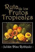 Ruta de los frutos tropicales
