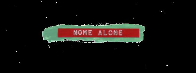 Nome Alone