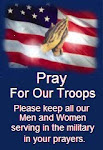 "PLEASE ""PRAY FOR OUR TROOPS"" DAILY"