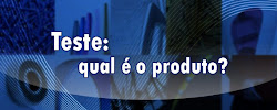 Teste: Qual  o produto