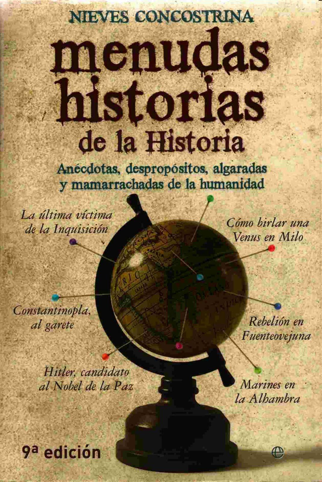 DESCARGAR GRATIS MENUDAS HISTORIAS DE LA HISTORIA Nieves Concostrina PDF