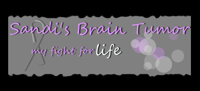 Sandi's Brain Tumor - My Fight for Life