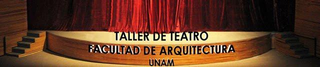 taller teatro arquitectura unam