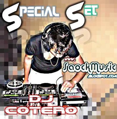 Dj Cotero - Special Set