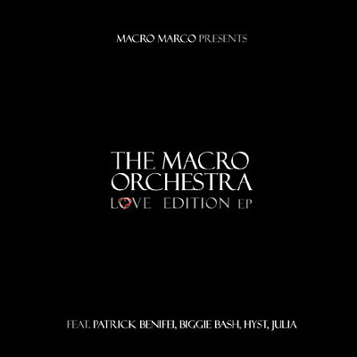 Musica: The Macro Orchestra - Love Edition EP
