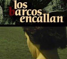 LOS BARCOS ENCALLAN (2007)
