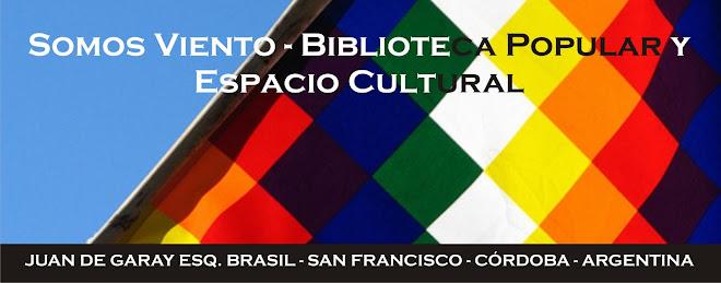 SOMOS VIENTO Biblioteca Popular y Espacio Cultural