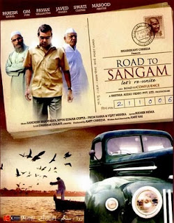 Road To Sangam (2010 - movie_langauge) - Paresh Rawal,Om Puri,Pawan Malhotra,Javed Sheikh ,Swati Chitnis,Yusuf Hussain,Masood Akhtar,Rajan Bhise,Sudhir Nema,G P Singh,Vijay Mishra,Tushar Gandhi,Rakesh Shrivastav