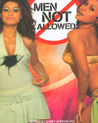 Men Not Allowed 2006 Hindi Movie Watch Online